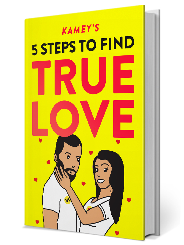 Kamey's 5 Steps To Find Love Book