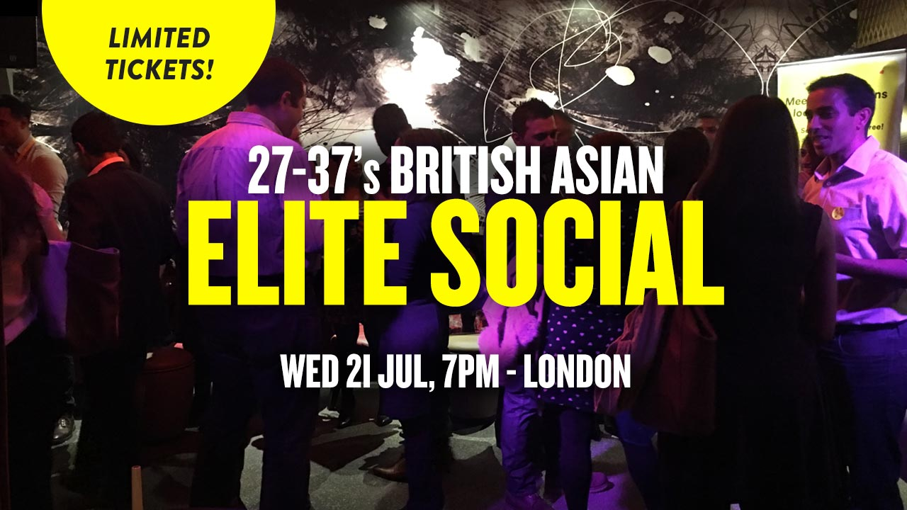 27-37s British Asian Elite Social London